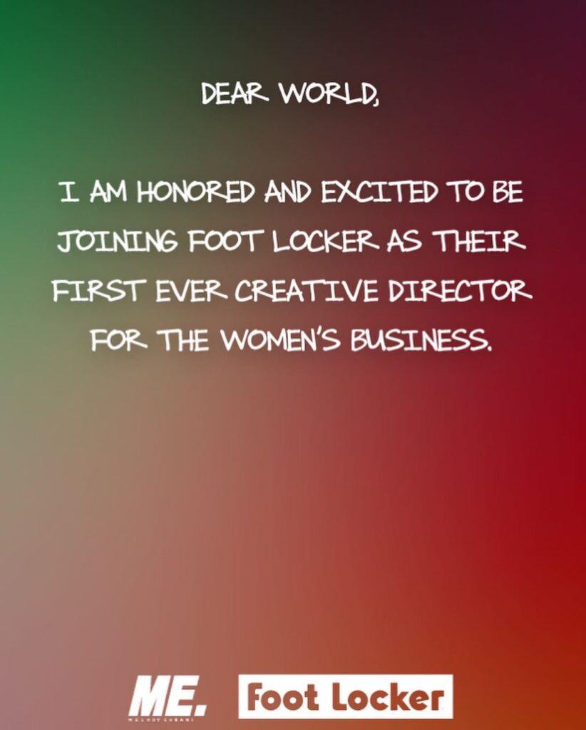 Melody EhsaniがFootlockerのクリエイティブ・ディレクターになるという告知文